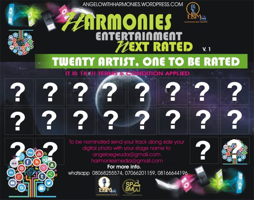 HARMONIES ENTERTAINMENT AND MEDIA HOUSE NEXT RATED ARTIST